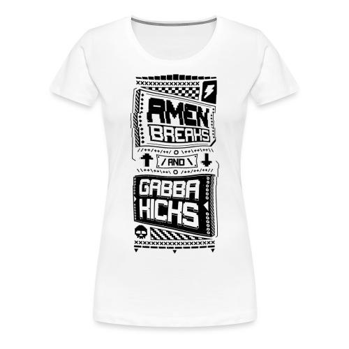 Amen Breaks & Gabba Kicks - Women's Premium T-Shirt