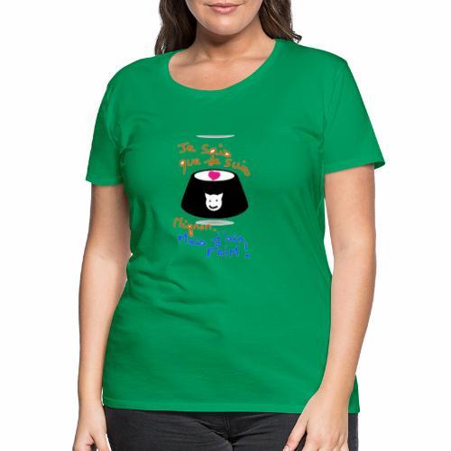 Je sais que je suis mignon, mais j'ai faim ! - T-shirt Premium Femme