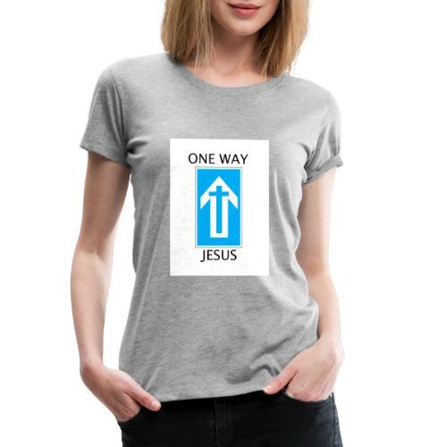 One Way, Jesus - Women's Premium T-Shirt