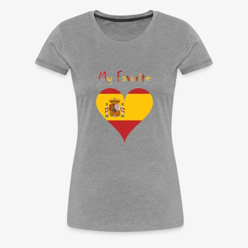 Mein Favorit T-Shirt Spanien - Frauen Premium T-Shirt