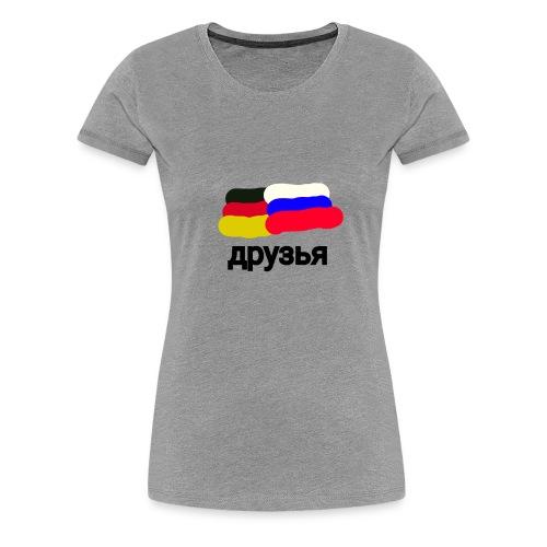 друзья /Deutsch - Russische Freundschaft - Frauen Premium T-Shirt