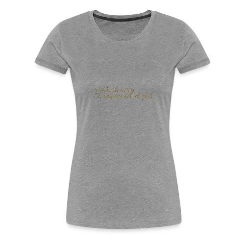 LLevoTuLuz - Camiseta premium mujer