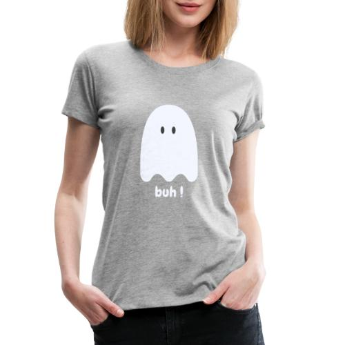 Buh ! - Dame premium T-shirt