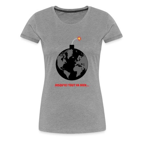 jusqu'ici tout va bien - T-shirt Premium Femme