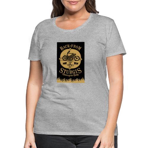 Back from Sturgis - T-shirt Premium Femme