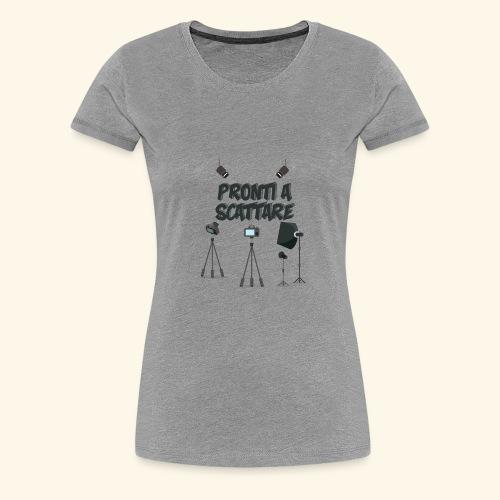 pronti a scattare - Maglietta Premium da donna