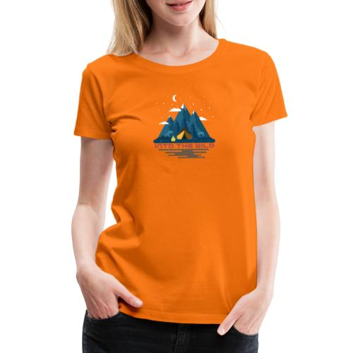 Into the wild - T-shirt Premium Femme