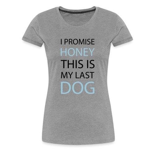 I promise... Geschenk - Frauen Premium T-Shirt