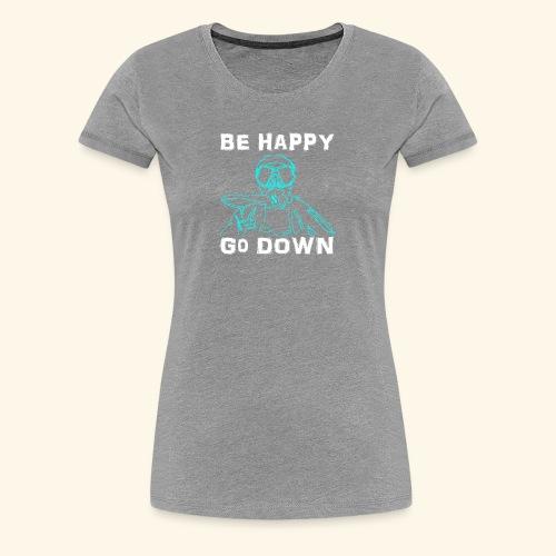 BeHappy001 - Vrouwen Premium T-shirt