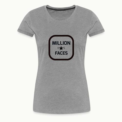 xmillionfacesx - Frauen Premium T-Shirt