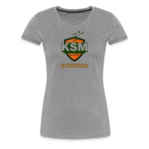 KSM-Soccer Logo - Frauen Premium T-Shirt