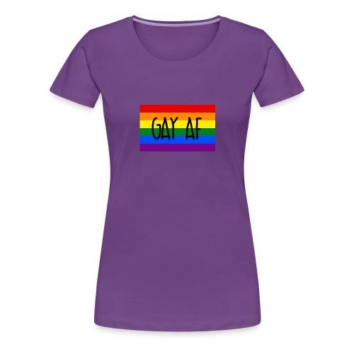 gay af - Frauen Premium T-Shirt
