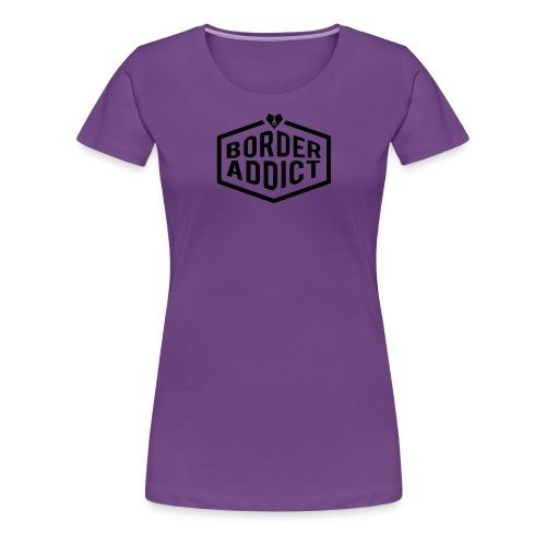 Border Addict - T-shirt Premium Femme