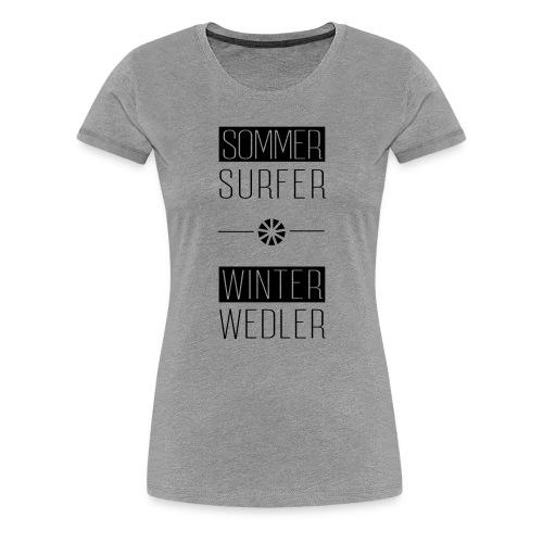 sommer surfer winter wedler - Frauen Premium T-Shirt