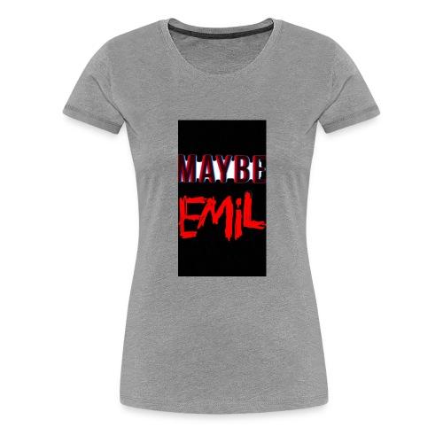 Maybe emil - Premium-T-shirt dam