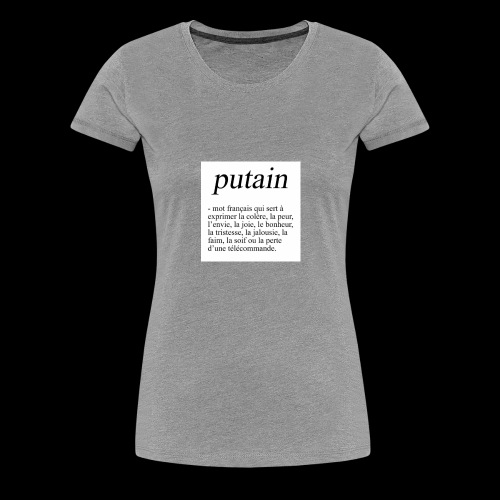 TA PHRASE - T-shirt Premium Femme