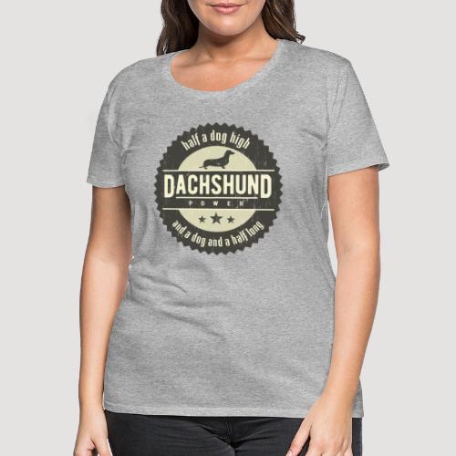Dachshund Power - Vrouwen Premium T-shirt
