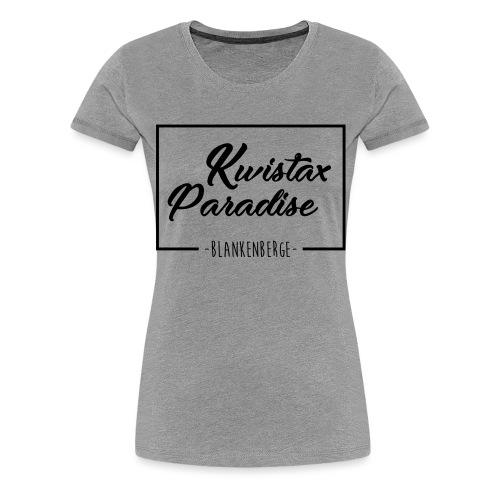 Cuistax Paradise - T-shirt Premium Femme