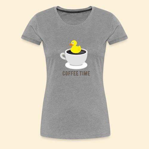 COFFEE TIME - Frauen Premium T-Shirt