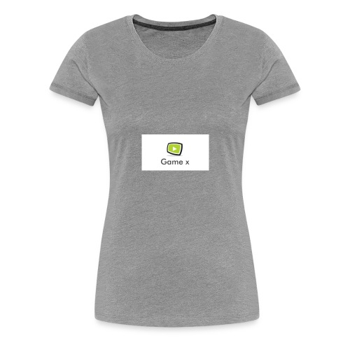 Game x - Frauen Premium T-Shirt