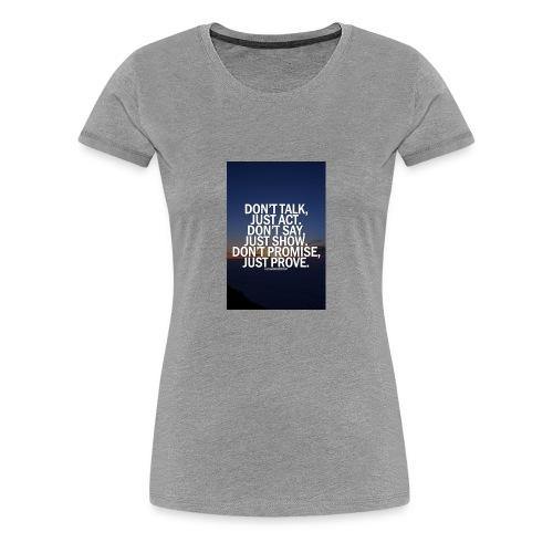 Life quote 1 - Women's Premium T-Shirt