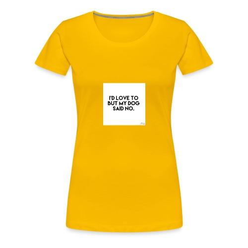 Big Boss said no - Women's Premium T-Shirt