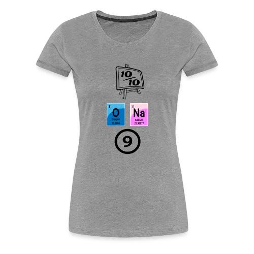 10 av 10, ona-9 - Premium T-skjorte for kvinner
