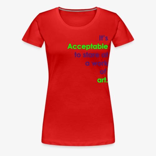 itsacceptable - Women's Premium T-Shirt