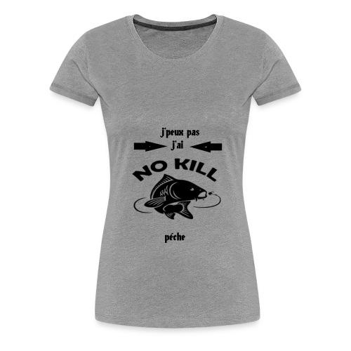j'peux pas j'ai péche - T-shirt Premium Femme
