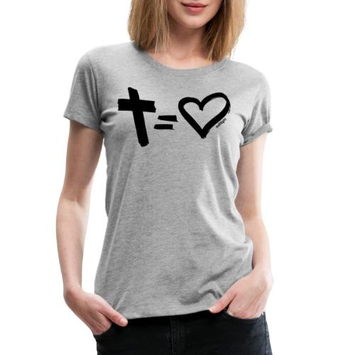 Cross = Heart BLACK // Cross = Love BLACK - Women's Premium T-Shirt