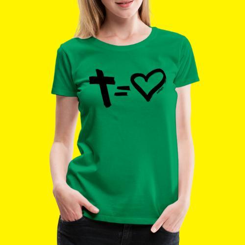 Cross = Heart BLACK - Women's Premium T-Shirt