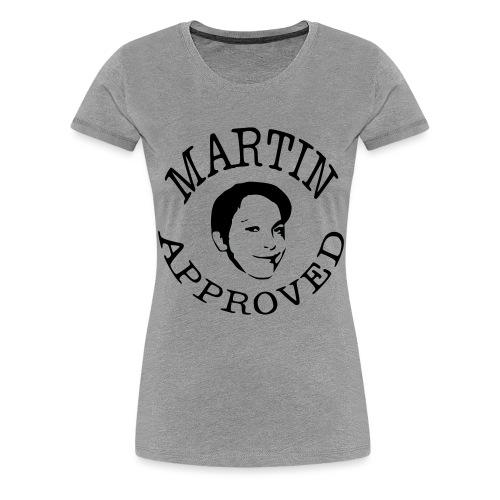 MartinApproved - Premium-T-shirt dam