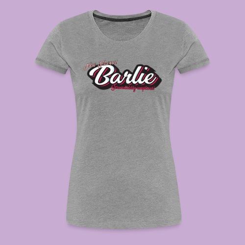BarlieScrum png - Women's Premium T-Shirt
