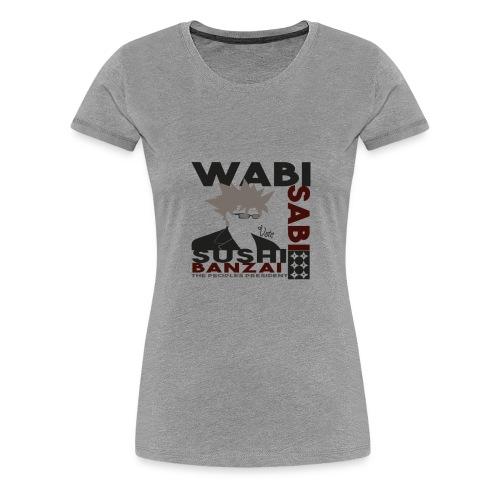 Vote vor Banzai! - Frauen Premium T-Shirt