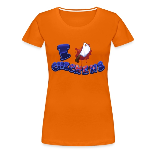 I [KNIFE] Chickens - Women's Premium T-Shirt