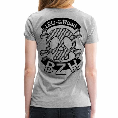 LED on the Road BZH - T-shirt Premium Femme