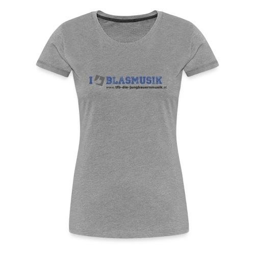 i like blasmusik png - Frauen Premium T-Shirt