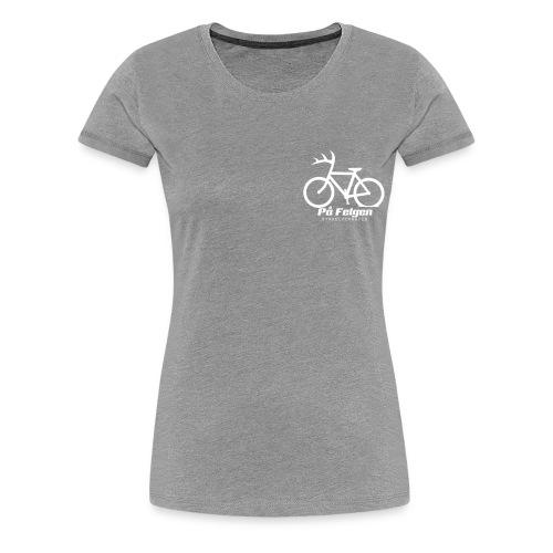Pa felgen - Premium T-skjorte for kvinner