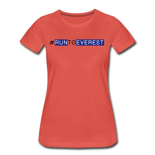 Runtoeverest - Frauen Premium T-Shirt