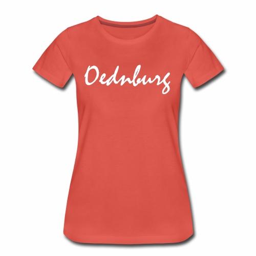 Oednburg Wit - Vrouwen Premium T-shirt