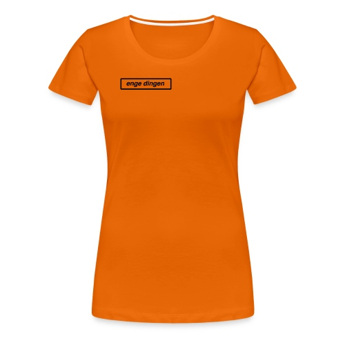 enge dingen - Vrouwen Premium T-shirt