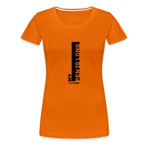 PEN IS LONG - Koszulka damska Premium