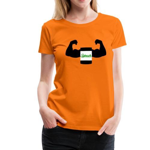 Spinat macht Stark - Frauen Premium T-Shirt