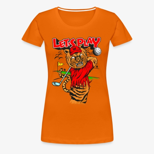 lets Play - Tiger golfing - Women's Premium T-Shirt
