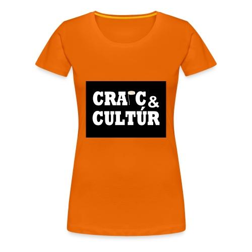 Craic & Cultúr - Women's Premium T-Shirt