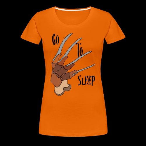 Go To Sleep - tributo a Freddy Krueger - Maglietta Premium da donna