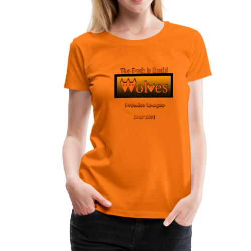 Wolves - The pack is back! - Sports Fan Edition - Women's Premium T-Shirt