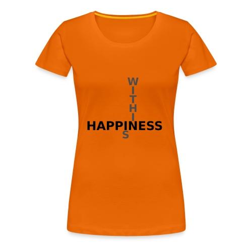 Happiness is Within - Women's Premium T-Shirt
