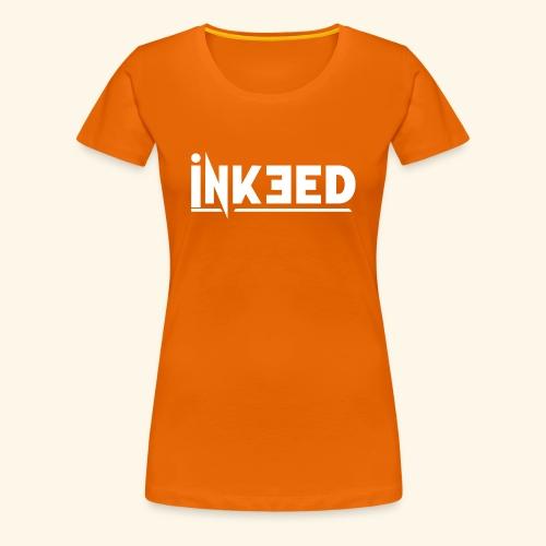 Inkeed - T-shirt Premium Femme