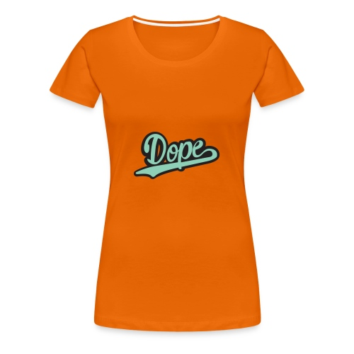 DOPE - Women's Premium T-Shirt